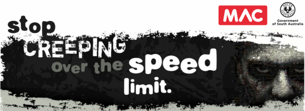 Motor Accident Commission-Stop Creeping over the Speed Limit