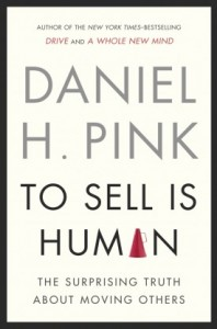 Dan Pink : To Sell Is Human (Book Cover)