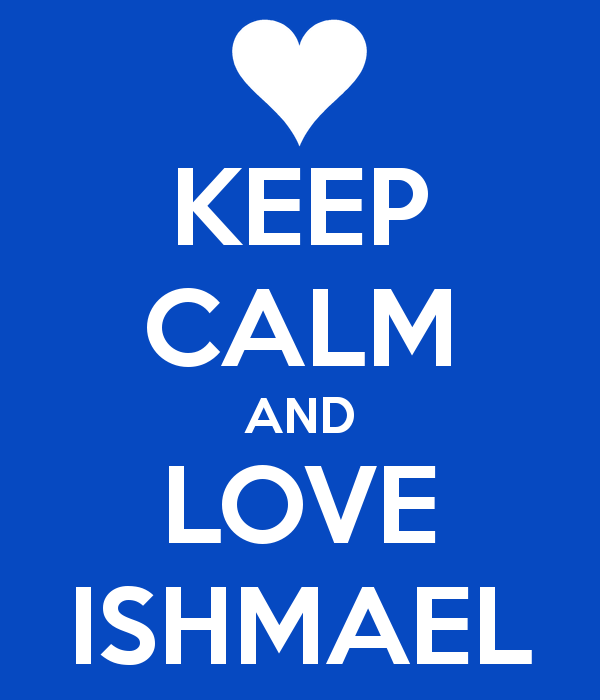keep-calm-and-love-ishmael-3